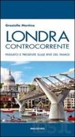 LONDRA CONTROCORRENTE