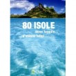 80 ISOLE