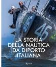 LA STORIA DELLA NAUTICA DA DIPORTO ITALIANA