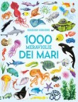 1000 MERAVIGLIE DEI MARI