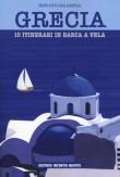 GRECIA 10 ITINERARI IN BARCA A VELA