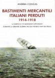 BASTIMENTI MERCANTILI ITALIANI PERDUTI 1914-1918