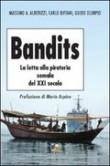 BANDITS LA LOTTA ALLA PIRATERIA SOMALA DEL XXI SECOLO