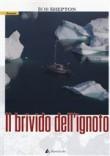 IL BRIVIDO DELL'IGNOTO