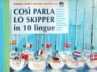 COSI' PARLA LO SKIPPER IN 10 LINGUE