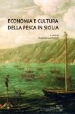 ECONOMIA E CULTURA DELLA PESCA IN SICILIA