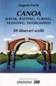 CANOA KAYAK RAFTING TUBING FLOATING HYDROSPEED
