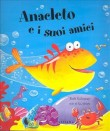 ANACLETO E I SUOI AMICI