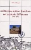 ARCHITETTURE MILITARI FORTIFICATE NEL TERRITORIO DI PALERMO
