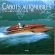 CANOTS AUTOMOBILES L'APOGEE 1945-1962