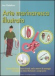 ARTE MARINARESCA ILLUSTRATA