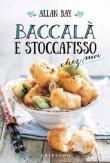 BACCALA' E STOCCAFISSO