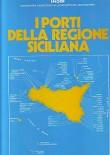 I PORTI DELLA REGIONE SICILIANA